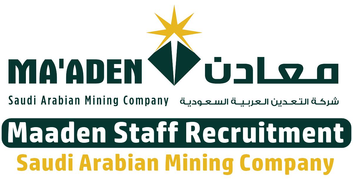 maaden saudi arabia jobs