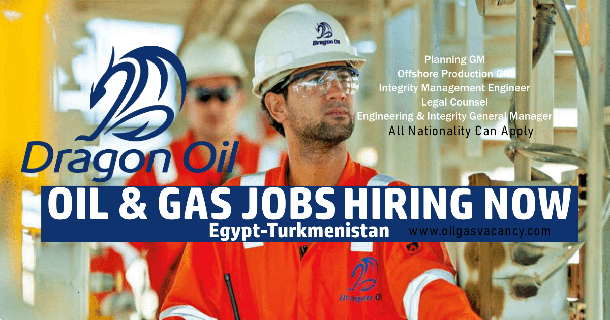 Dragon Oil and Gas Jobs